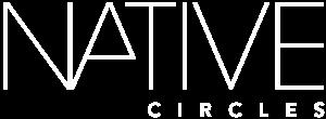 NATIVE circles